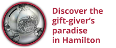 Discover the gift-giver's paradise in Hamilton