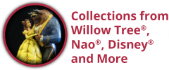 Collections from Willow Tree®, Nao®, Disney® & More